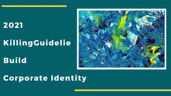 2021 Killing Guideline to Build your Corporate Identity